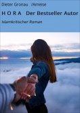 eBook: H O R A Der Bestseller Autor