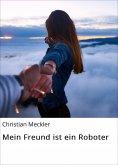 eBook: Mein Freund ist ein Roboter