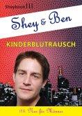 "eBook: Shey & Ben ""Kinderblutrausch"""