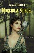 ebook: Morbidias Spiegel