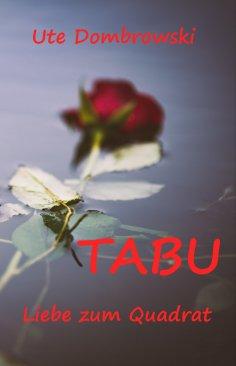 ebook: Tabu Liebe zum Quadrat