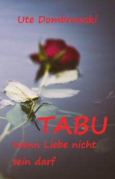 eBook: Tabu Wenn Liebe nicht sein darf