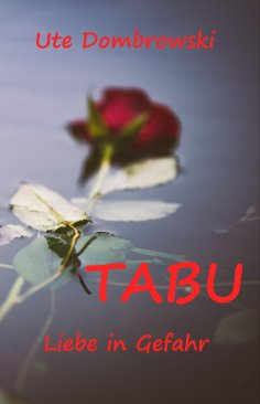 ebook: Tabu Liebe in Gefahr