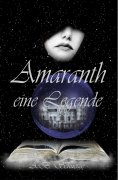 ebook: Amaranth - eine Legende