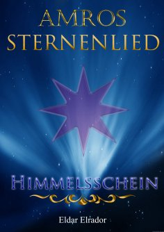 eBook: Amros: Sternenlied - Himmelsschein