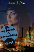 eBook: Me, my friends & one wedding 3: Olivia