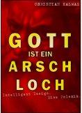 eBook: Gott ist ein Arschloch
