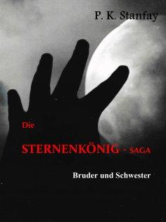 ebook: Die STERNENKÖNIG - Saga