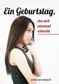eBook: Ein Geburtstag den sich niemand wünscht
