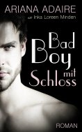 eBook: Bad Boy mit Schloss