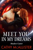 ebook: Meet You In My Dreams (Shadow Caster 1)
