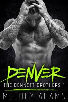 ebook: Denver (Bennett Brothers 1)