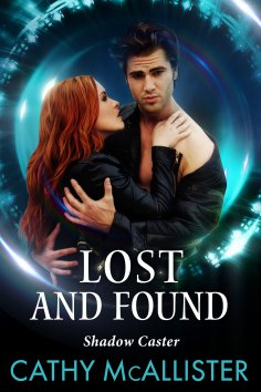 ebook: Lost And Found (Shadow Caster 2)