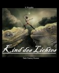 eBook: Kind des Lichtes