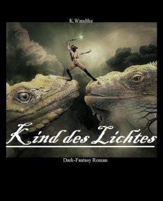eBook: Kind des Lichtes