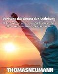 eBook: Verstehe das Gesetz der Anziehung