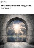 ebook: Amadeus und das magische Tor Teil 1