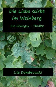 ebook: Die Liebe stirbt im Weinberg