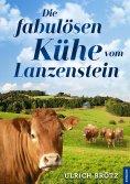 eBook: Die fabulösen Kühe vom Lanzenstein