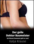 eBook: Der geile Doktor Baumeister