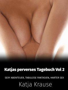 eBook: Katjas perverses Tagebuch Vol 2