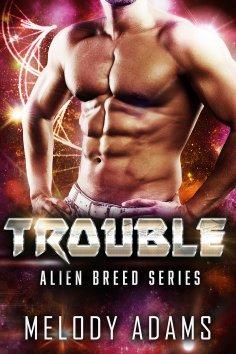 eBook: Trouble (Alien Breed Series 10)