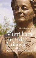 eBook: Mutti kam nur bis Cricova