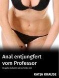 eBook: Anal entjungfert vom Professor