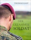 eBook: Der gezähmte Soldat