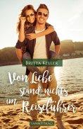 eBook: Von Liebe stand nichts im Reiseführer