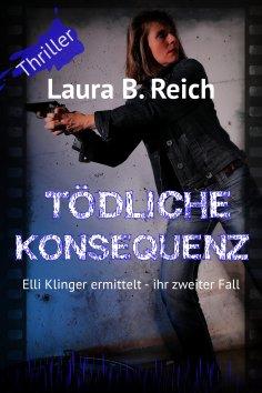 eBook: Tödliche Konsequenz