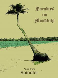 eBook: Paradies im Mondlicht