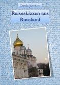 eBook: Reiseskizzen aus Russland