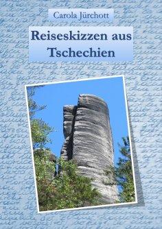 eBook: Reiseskizzen aus Tschechien