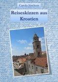 eBook: Reiseskizzen aus Kroatien