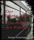 ebook: Der letzte Bus & Die Angst der Kinder