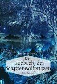 eBook: Das Tagebuch des Schattenwolfprinzen