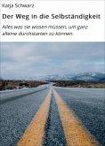eBook: Der Weg in die Selbständigkeit
