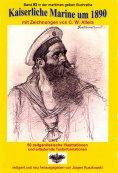 eBook: Kaiserliche Marine um 1890 mit Zeichnungen von C. W. Allers