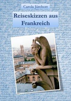 eBook: Reiseskizzen aus Frankreich