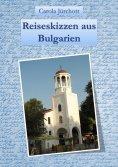 eBook: Reiseskizzen aus Bulgarien