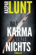 eBook: Das Karma verzeiht nichts