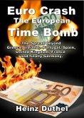 eBook: The Euro Crash. European Time Bomb.