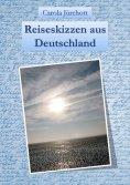 eBook: Reiseskizzen aus Deutschland
