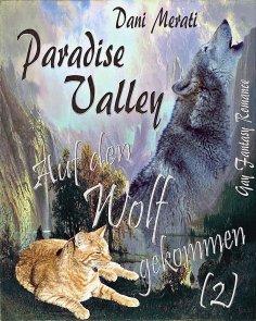 eBook: Paradise Valley - Auf den Wolf gekommen (2)