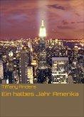 eBook: Ein halbes Jahr Amerika