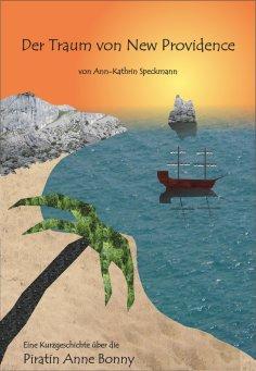 eBook: Der Traum von New Providence