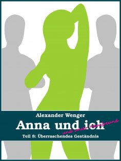 eBook: Anna und ich und unser Hausfreund (Teil 8)