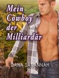 eBook: Mein Cowboy, der Milliardär