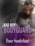 ebook: Bad Boy Bodyguard